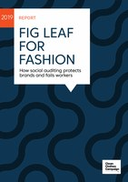 Fig Leaf for Fashion. How social auditing protects brands and fails workers