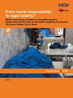 From moral responsibility to legal liability? - A report on Inditex/Zara in Brasil