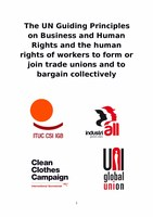 The UN Guiding Principles on Business and Human Rights and the human rights of workers to form or join trade unions and to bargain collectively
