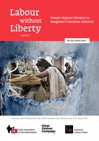 Labour Without Liberty - Female Migrant Workers in Bangalore's Garment Industry (abstract)