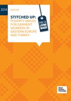 Stitched Up: Poverty wages in the garment industry in Eastern Europe and Turkey