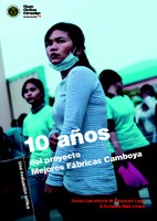 10 Years of the Better Factories Cambodia Project: A critical evaluation (Spanish)