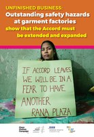UNFINISHED BUSINESS: Outstanding safety hazards at garment factories show that the Accord must be extended and expanded